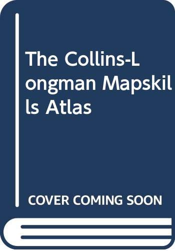 9780003603118: The Collins-Longman Mapskills Atlas