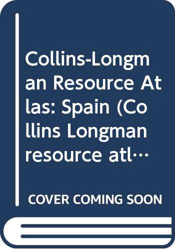 9780003603231: Collins-Longman Resource Atlas: Spain