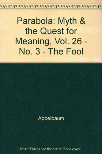 9780003621594: Parabola: Myth & the Quest for Meaning, Vol. 26 - No. 3 - The Fool