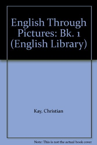 9780003700152: English Through Pictures: Bk. 1 (English Library)