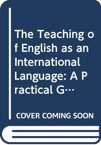 9780003700206: The Teaching of English as an International Language: A Practical Guide