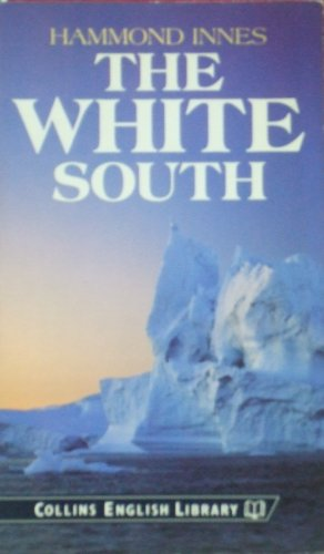 9780003700718: The White South (English Library)