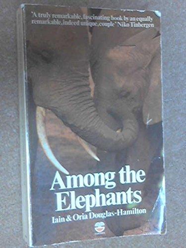 9780003700763: Among the Elephants (English Library)