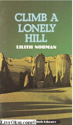9780003700886: Climb a Lonely Hill (English Library)