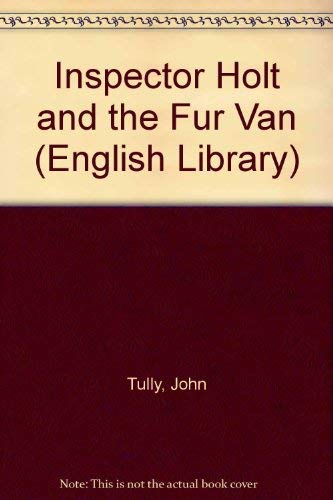 9780003700909: Inspector Holt and the Fur Van (English Library)