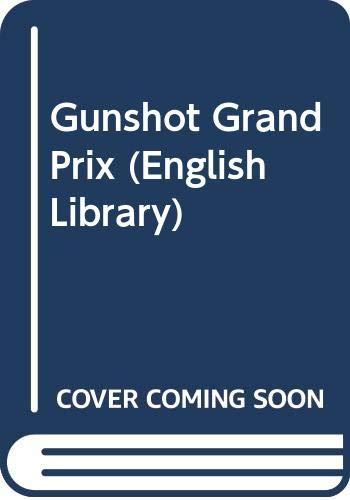 9780003700985: Gunshot Grand Prix (English Library)
