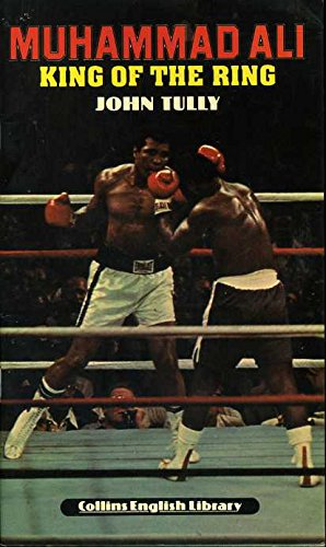 9780003701074: Muhammad Ali: King of the Ring (Collins English library readers)