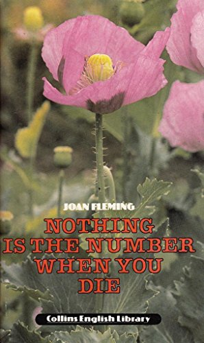 9780003701104: Nothing is the Number When You Die (English Library)