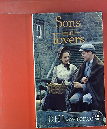 Sons and Lovers: Lawrence, David Herbert