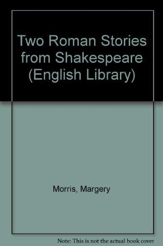 9780003701272: Two Roman Stories from Shakespeare (English Library)