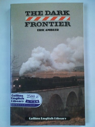 9780003701449: The Dark Frontier (English Library)