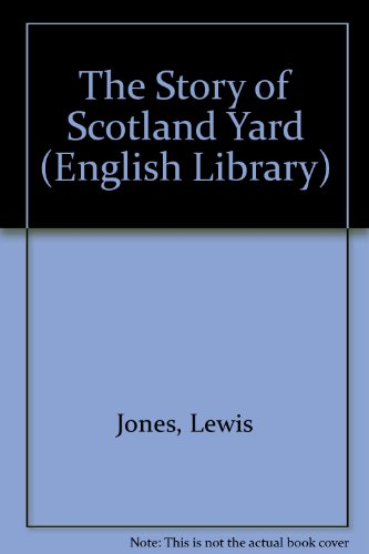 9780003701517: The Story of Scotland Yard (English Library)