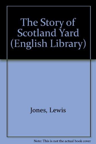 9780003701517: Story of Scotland Yard (English Library)