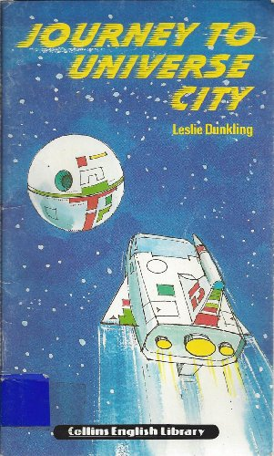 9780003701654: Journey to Universe City (Collins English library level 1)