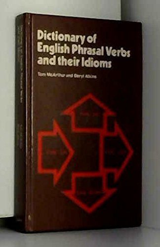 9780003702002: Dictionary of English Phrasal Verbs and Their Idioms