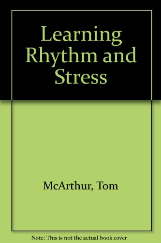 Learning Rhythm and Stress (0003702057) by McArthur, Tom