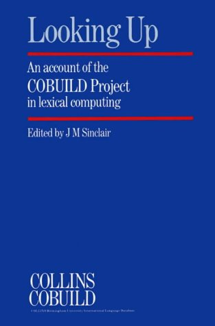 9780003702569: Collins Cobuild Looking Up: An Account of the Cobuild Project in Lexical Computing
