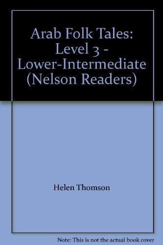 9780003702828: Arab Folk Tales: Level 3 - Lower-Intermediate (Nelson Readers)