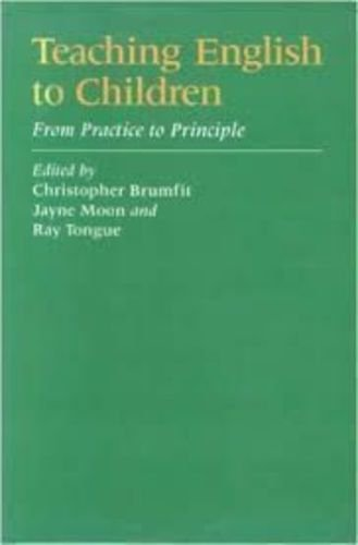 9780003702880: Teaching English to Children: From Practice to Principle (Methodology)