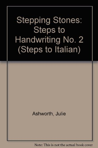 Stepping Stones: Steps to Handwriting No. 2: Ashworth, Julie, Clark,