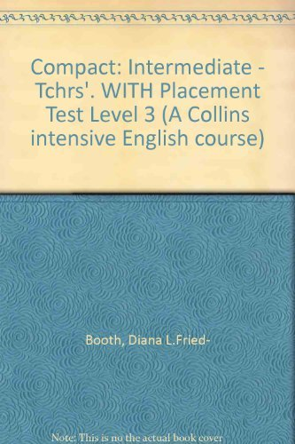 9780003705072: Compact: Intermediate - Tchrs'. WITH Placement Test Level 3 (A Collins intensive English course)