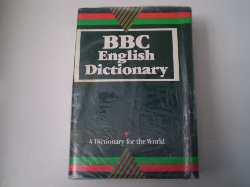 9780003705546: BBC English Dictionary: A Dictionary for the World (Collins CoBUILD)