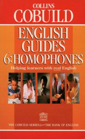 9780003705652: Homophones (Collins Cobuild English Guides, Book 6): Homophones Bk.6
