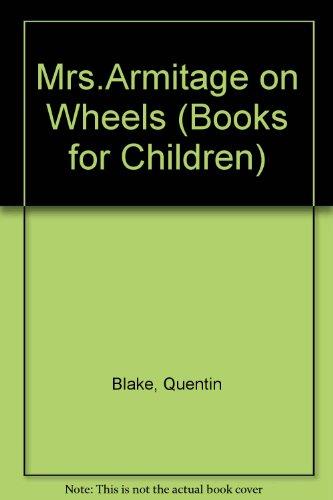 9780003707595: Mrs.Armitage on Wheels (Books for Children)