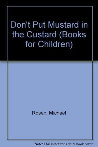 9780003707779: Don't Put Mustard in Custard Elt