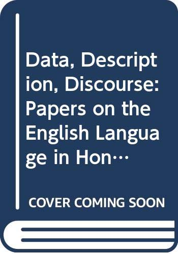 9780003709476: Data, Description, Discourse: Papers on the English Language in Honour of John Mch Sinclair (Collins Cobuild dictionaries)
