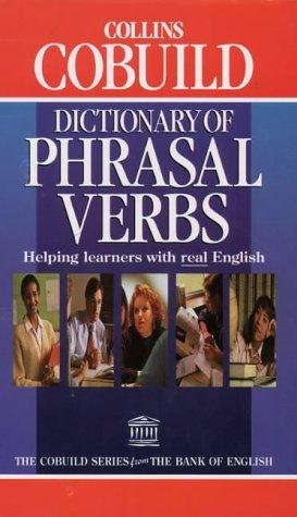 9780003750232: Collins Cobuild: Phrasal Verbs Dictionary