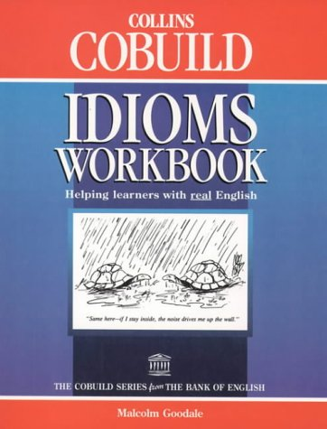 9780003750386: Collins Cobuild - Idioms Workbook: Helping Learners With Real English