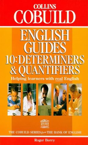 9780003750393: Collins Cobuild English Guides (10) - Determiners and Quantifiers: Determiners and Quantifiers Bk.10