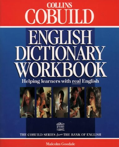 9780003750447: Collins Cobuild - English Dictionary Workbook: Helping Learners with Real English (Collins Cobuild dictionaries)