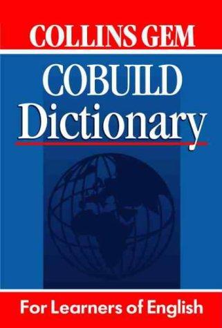 Collins Gem Dictionary : Cobuild English Dictionary: Clari, Michela [dir.]