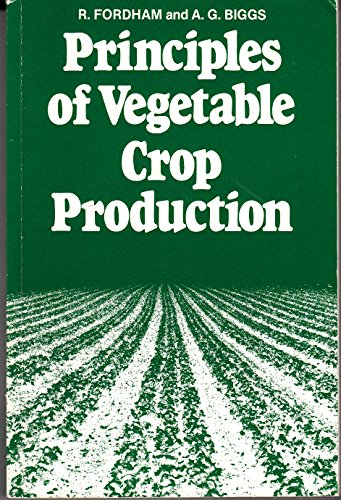9780003830149: Principles of Vegetable Crop Production