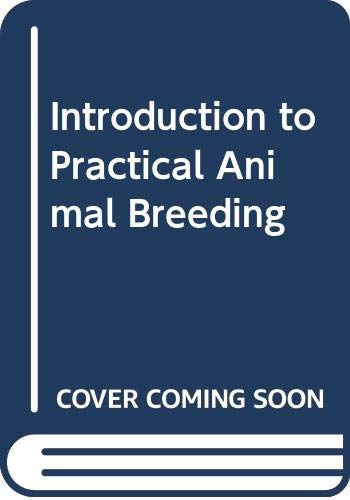 9780003830255: Introduction to Practical Animal Breeding