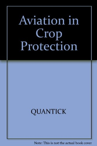 Aviation in Crop Protection, Pollution and Insect Control