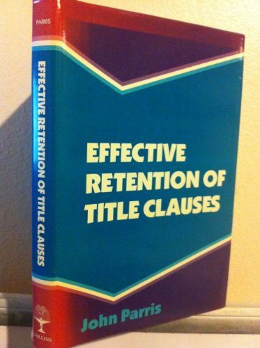 9780003830743: Effective Retention of Title Clauses