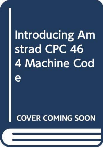 9780003830798: Introducing Amstrad CPC 464 Machine Code