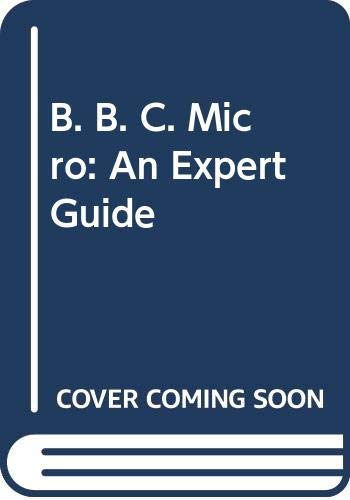 9780003831177: The BBC Micro: An Expert Guide