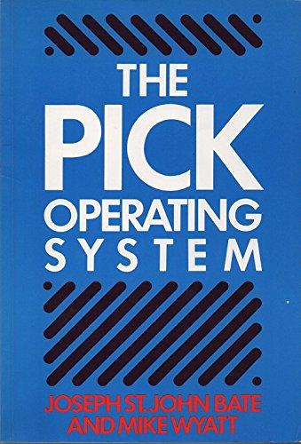 9780003831603: The PICK Operating System