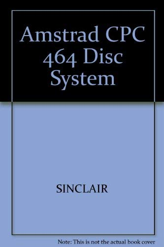 9780003831771: Amstrad CPC 464 Disc System