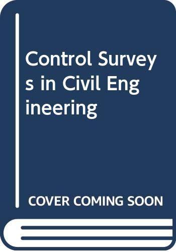 9780003831832: Control Surveys in Civil Engineering