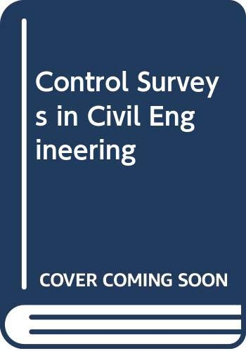 9780003831832: Control Surveys in Civil Engineering