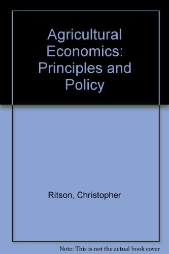 9780003832105: Agricultural Economics: Principles and Policy