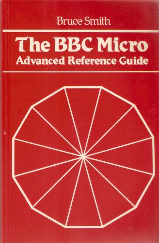 9780003832235: B. B. C. Micro Advanced Reference Guide