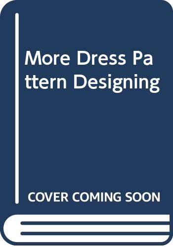 9780003833058: More Dress Pattern Designing