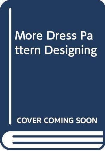 9780003833058: More Dress Pattern Designing