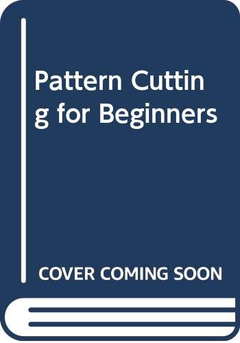 9780003833645: Pattern Cutting for Beginners